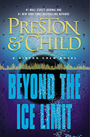 Beyond The Ice Limit A Gideon Crew Novel Series Book 4