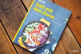 ww satt mit den zeros einfach und gesund abnehmen mit den 0 punkte lebensmitteln leckere rezepte für frühstück mittagessen abendessen und