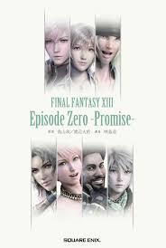 Hit The Floor Wikia Zero by Final Fantasy Xiii Episode Zero Promise Final Fantasy Wiki
