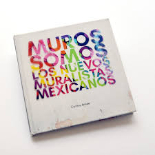 Jose Clemente Orozco Murales Con Significado by El Muralismo En México Sigue Vivo Y Este Libro De Arte Urbano Lo