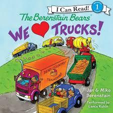 The Berenstain Bears: We Love Trucks! - Audiobook | Listen Instantly!