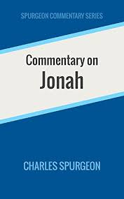 Commentary On Jonah Spurgeon Series By Charles