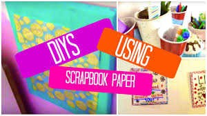 DIY Ideas Using Scrapbook Paper