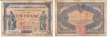 chambre de commerce dijon 1917 chambre de commerce de dijon 1 franc coin community forum