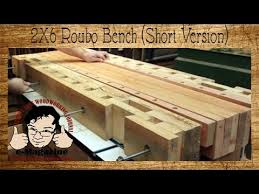 build a roubo style woodworking bench from 2x6 construction lumber