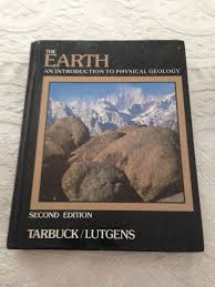 The Earth An Introduction To Physical Geology 2nd Edition 1987 Hardcover Book