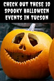 Marana Pumpkin Patch 2015 by Check Out These 10 Spooky Halloween Events In Tucson Mclife Tucson