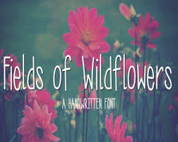 Digital Font Download Handwritten For Commercial Use Fields Of Wildflowers