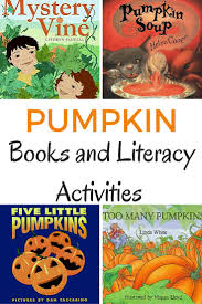 Books About Pumpkins For Toddlers by Pumpkin Books And Literacy Activities