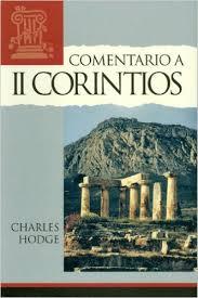 II Corintios Commentary On 2 Corinthian Spanish Edition Charles Hodge 9780851517841 Amazon Books