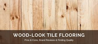 wood look tile reviews best floor brands pros v cons