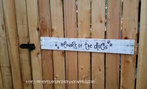 This Sign Was Free To Make And Super Easy Do It Looks Much Nicer Than The Scary Beware Of Dog Signs They Sell In Stores