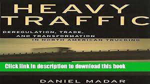 100 North American Trucking Popular Heavy Traffic Deregulation Trade And Transformation In
