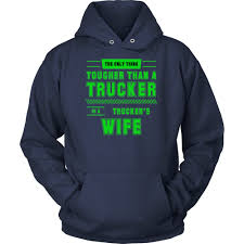 The Only Thing Tougher Than A Trucker | Products | Pinterest | Products I Want To Be A Truck Driver What Will My Salary The Globe And How Get Free Grants For Truck Driving School Youtube 100 Best Driver Quotes Fueloyal Taken By A Badass Clamp Job Title Tshirt Trucking Went From Great Terrible One Money Doing It The Smartway News Selfdriving Trucks Are Going Hit Us Like Humandriven Day At Inspection Pit Drivers Display Eld Compliance Fire Simulation Traing Faac 5 Facts About First Woman In India By Darshana123 European Tell About Life On Road Vice
