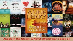 Angels In The Gloom A Novel World War I Book 3 Download