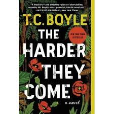 Tortilla Curtain Quotes Racism by The Harder They Come By T C Boyle