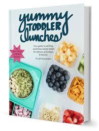 Yummy Toddler Lunch Ideas Ebook By Food
