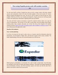 How Using Expedia Promo Code Will Escalate Vacation Joy By ... Expedia Blazing Hot X4 90 Off Hotel Code Round Discover The World With Up To 60 Off Travel Deals Coupons Coupon Codes Promo Codeswhen Coent Is Not King How Use Coupon Code Sites Save 12 On Hotels When Using Mastercard Ozbargain Slickdeals Exclusive 10 Off Bookings 350 2 15 Ways Get A Travel Itinerary For Visa Application Rabbitohs15 Wotif How Edit Or Delete Promotional Discount Access 2012 By Vakanzclub Deals Since Dediscount Promotion Official Travelocity Discounts 2019