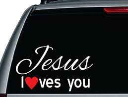 Jesus Loves You Vinyl Car Decal - Vinyl Decal - Window Decals ... Truck Window Decals Harley Davidson Trucks Graphics Best In Calgary For Cars Business High Quality Window Decals Auto Motors Intertional Moose Rear Graphic Decal Suv Clear Car Decalsclear Stickerscar Attn Ownstickers The Rear Or Not Mtbrcom Dodge Ram Head Vinyl Sticker Mopar Dodge Ram Unique 28 Sample Stickers And Eirasimprsoescom