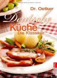 deutsche küche traditionelle deutsche rezepte die