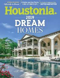 100 Dream Houses Inside Our 2019 Homes April 2019 Houstonia