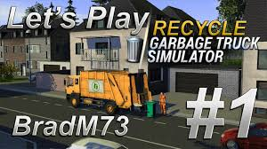 Let's Play Recycle: Garbage Truck Simulator - Episode 1 - YouTube 3d Garbage Truck Driver Android Apps On Google Play Videos For Children L Trash Dumpster Pick Up Games Hd Desktop Wallpaper Instagram Photo Drive Off Road Real Simulator 12 Apk Download Simulation Recycling The Trucks Kidsccqxjhhe78 2011 Screenshots Gallery Screenshot 1
