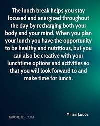 Miriam Jacobs Quotes 0 The Lunch Break