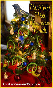 Kinds Of Christmas Tree Ornaments by Christmas Tree Ornament Guide Live Like You Are Rich