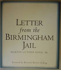 Letter From The Birmingham Jail Martin Luther Jr King Jr Martin