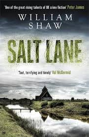 Review Salt Lane By William Shaw