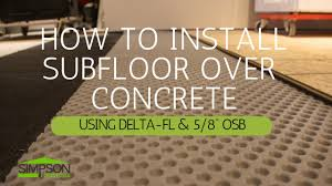 Tile Underlayment Membrane Home Depot by How To Install A Subfloor On Concrete Youtube