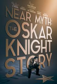 Near Myth The Oskar Knight Story 2018