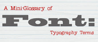 Font A Mini Glossary Of Typography Terms