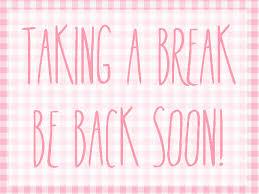 I Need A Little Break