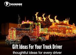 100 Gift Ideas For Truck Drivers Every Driver Will Appreciate