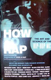 How To Rap The Art And Science Of Hip Hop MC Edwards