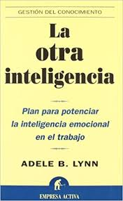 La Otra Inteligencia Spanish Edition ADELE LYNN 9788495787934 Amazon Books
