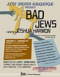 Spirit Halloween Coors Albuquerque by Bad Jews At Desert Rose Playhouse Albuquerque