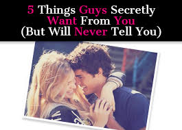 5 Things Guys Secretly Want From You But Will Never Tell Post Image
