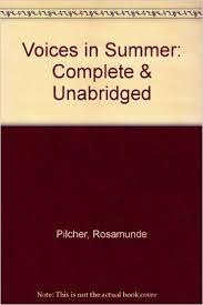 Voices In Summer Rosamunde Pilcher Lindsay Duncan 9780745161983 Amazon Books