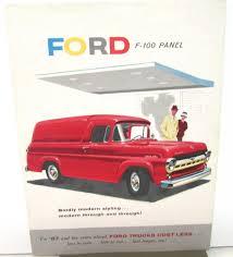 100 Ford Trucks Through The Years 1957 F100 Panel Truck Sales Brochure Original