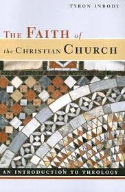 The Faith Of Christian Church An Introduction To Theology By