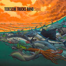 100 Signs For Trucks TEDESCHI TRUCKS BAND HONOR LOSS AND CELEBRATE LIFE ON NEW ALBUM