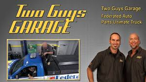 Federated Auto Parts Ultimate Truck | Two Guys Garage - YouTube Two Guys And A Trucks 5702 Dr Martin Luther King Jr Blvd Anderson Truck Chicago Accsories Modification Garage U Move To Great American Country Cheap 2 And A Find Deals On Line At Men Hire Auckland Van About Our Company Two Men And Truck Us I Ran Into These Guys Yesterday The Side Of Road Flickr Brenton Productions Will September 2015 Movers Who Blog In Austin Tx No Littleton Co Movers