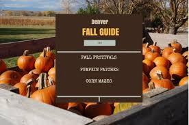 Pumpkin Patch Denver Botanic Gardens by Denver U0027s Best Pumpkin Patches Corn Mazes U0026 Fall Festivals Mile