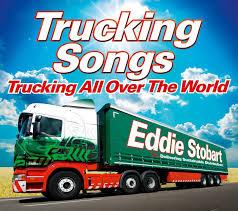 100 Fleetwood Trucking Eddie Stobart Songs All Over The World Amazon