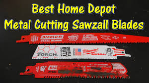 What is the Best Metal Sawzall Blade from Home Depot