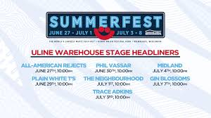 Line Up Released For Summerfests Uline Warehouse