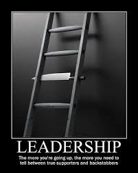 LEADERSHIP The More Youre Going Up You Need To Tell Between
