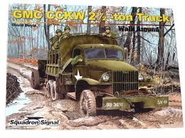 GMC CCKW 2 1/2 -ton Truck By David Doyle (2010, Paperback) | EBay